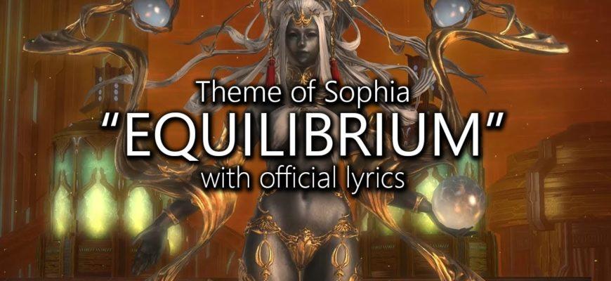 FFXIV OST – Equilibrium (Sophia's Theme) with Lyrics